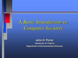 A Basic Introduction to Computer Security