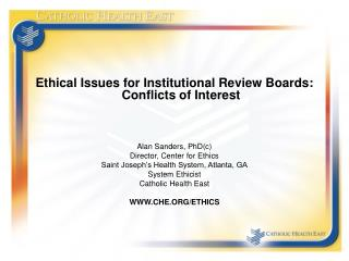 Ethical Issues for Institutional Review Boards: Conflicts of Interest Alan Sanders, PhD(c)