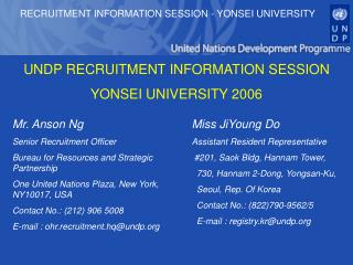 UNDP RECRUITMENT INFORMATION SESSION YONSEI UNIVERSITY 2006