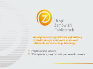 Projektowanie umowy Waloryzacja wynagrodzenia po zawarciu umowy