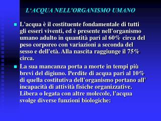 L'ACQUA NELL'ORGANISMO UMANO