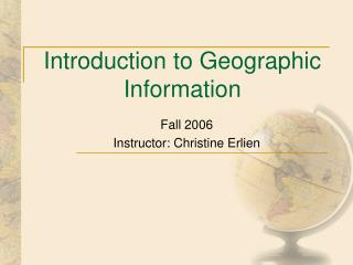 Introduction to Geographic Information