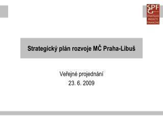 Strategický plán rozvoje MČ Praha-Libuš