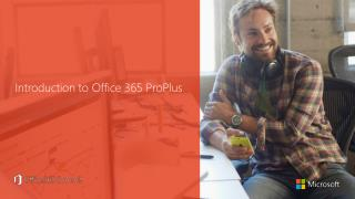 Introduction to Office 365 ProPlus