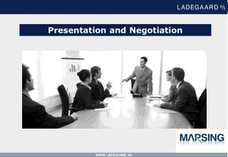 Presentation and Negotiation