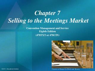Chapter 7  Selling to the Meetings Market