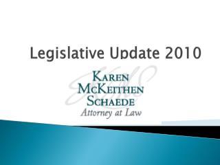 Legislative Update 2010