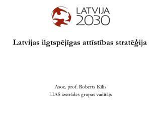 Latvijas ilgtspējīgas attīstības stratēģija