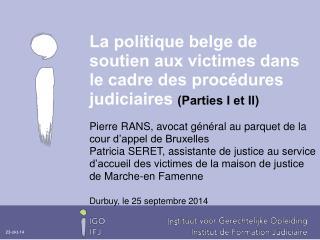 Pierre RANS, avocat général au parquet de la cour d'appel de Bruxelles