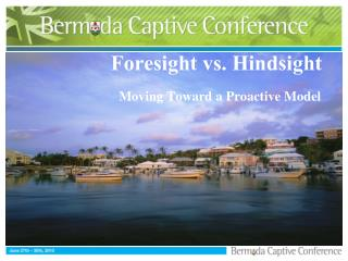 Foresight vs. Hindsight