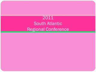 2011  South Atlantic Regional Conference