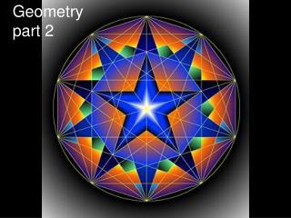 Geometry part 2