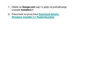 Odete na  G oog e  sajt I u polje za pretra živanje unesete  Installer3.1