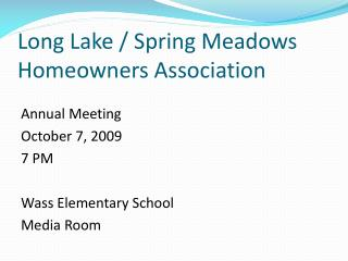 Long Lake / Spring Meadows Homeowners Association