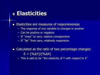 9   Elasticities