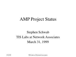 AMP Project Status