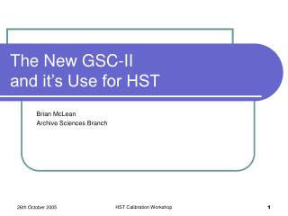 The New GSC-II  and it's Use for HST