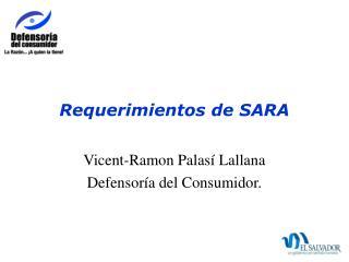 Requerimientos de SARA