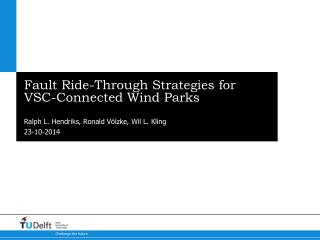 Fault Ride-Through Strategies for VSC-Connected Wind Parks
