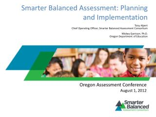 Smarter Balanced Assessment: Planning and Implementation