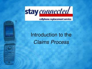 Introduction to the  Claims Process