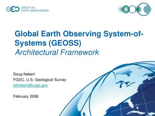 Global Earth Observing System-of-Systems (GEOSS) Architectural Framework