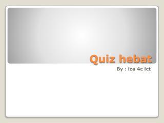 Quiz hebat