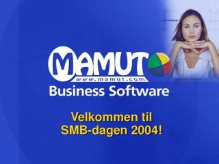 Velkommen til  SMB-dagen 2004!