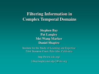 Stephen Bay Pat Langley Mei Wang Marker Daniel Shapiro