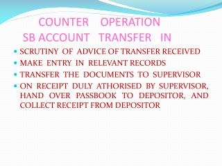 COUNTER    OPERATION SB ACCOUNT   TRANSFER   IN