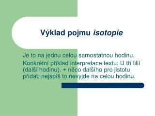 Výklad pojmu  isotopie