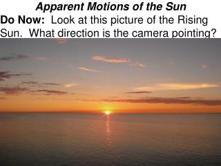 Apparent Motions of the Sun