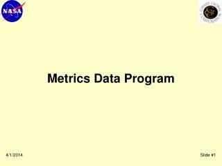 Metrics Data Program