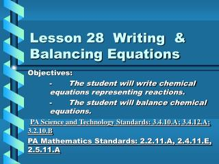 Lesson 28  Writing  & Balancing Equations