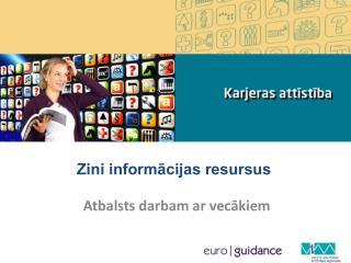 Zini informācijas resursus