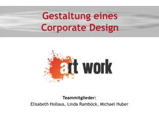 Gestaltung eines  Corporate Design