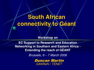 South African connectivity to G�ant