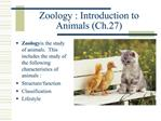 Zoology : Introduction to Animals Ch.27