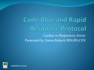 Code Blue and Rapid Response Protocol
