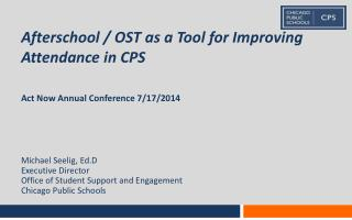 Afterschool / OST as a Tool for Improving Attendance in CPS