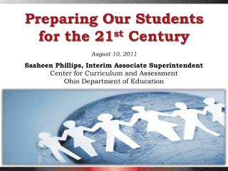 Preparing Our Students for the 21 st  Century
