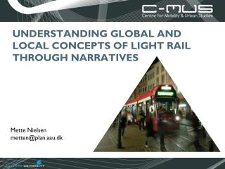 Understanding Global and Local Concepts of Light Rail through narratives