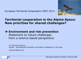 Alpine Space Heading for Excellence,  28-29 June  2007