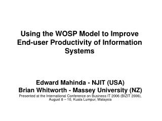 Using the WOSP Model to Improve End-user Productivity of Information Systems