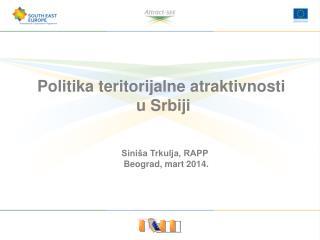 Politika teritorijalne atraktivnosti  u Srbiji