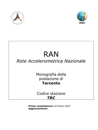 RAN Rete Accelerometrica Nazionale Monografia della postazione di Tarcento Codice stazione TRC