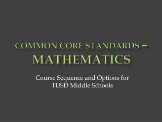 Common Core Standards  �  Mathematics