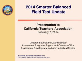 2014 Smarter Balanced  Field Test Update