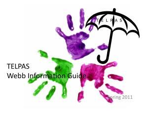 TELPAS Webb Information Guide