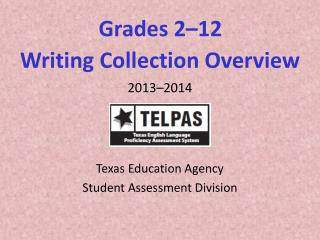Grades 2�12  Writing Collection Overview
